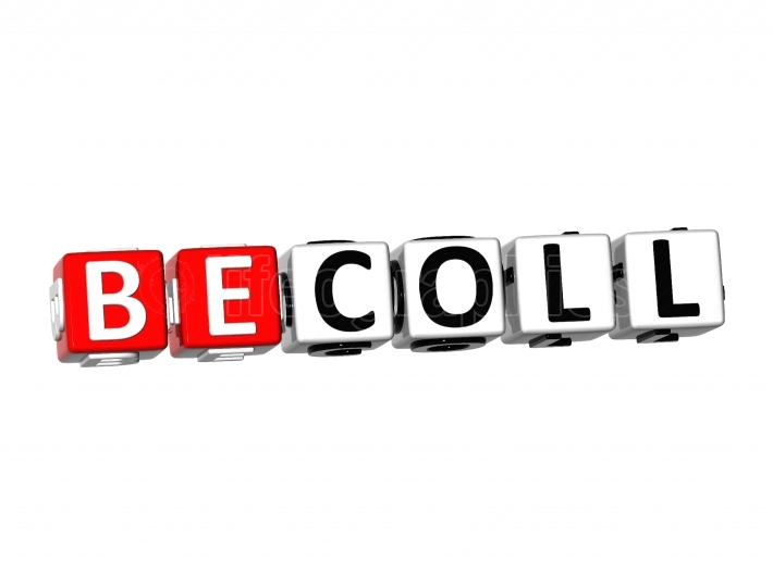 3D Word Be Coll on white background